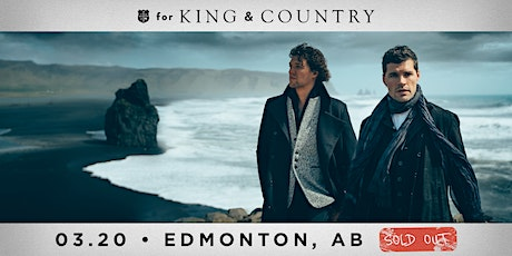 20/03 Edmonton - for KING & COUNTRY burn the ships | World Tour tickets