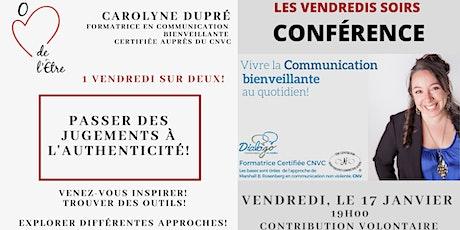 Conférence : Passer des Jugements à l'authenticité! billets