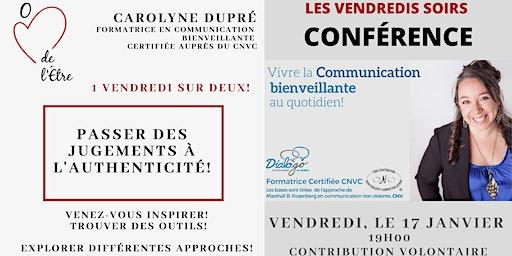 Conférence : Passer des Jugements à l'authenticité!