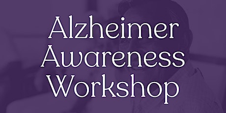 Alzheimer Awareness Workshop tickets