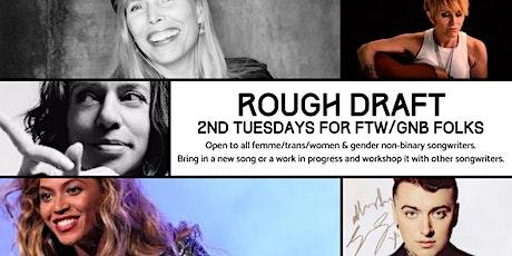 FTW/GNB Rough Draft Songwriter Night tickets