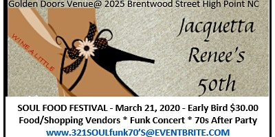 Soul Food Fest 2020 - Wine A Little's 50th Birthday Party!