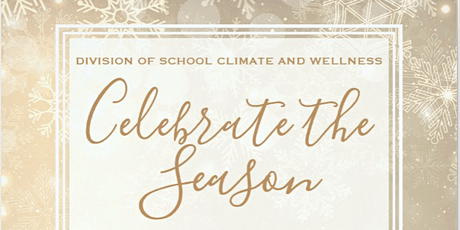 Division of School Climate and Wellness Holiday Party tickets