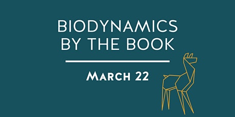 Biodynamics By The Book Wine Class tickets