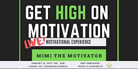 Get High On Motivation LIVE! 2020 Vision tickets
