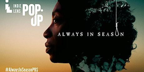 Indie Lens Pop-Up: Always in Season tickets