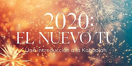 2020: El Nuevo Tú | Una Introducción a Kabbalah | EN VIVO | San Diego entradas