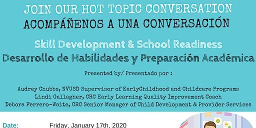 HOT TOPIC Conversation Skill Development & School Readiness
