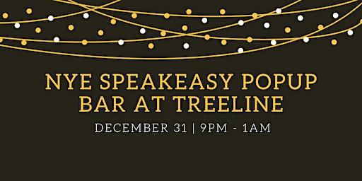 New Year's Eve Speakeasy Popup Bar at Treeline Kitchen