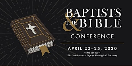 Baptists and the Bible Conference tickets