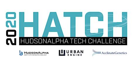 2020 HATCH | HudsonAlpha Tech Challenge tickets