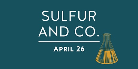 Sulfur and Co. tickets