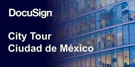 DocuSign City Tour Ciudad de México