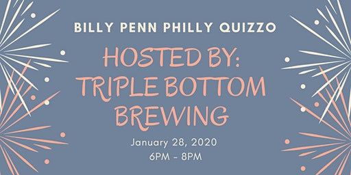 Billy Penn Philly Quizzo - January Edition