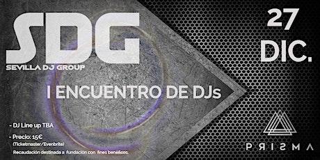 ENCUENTRO DJ's DE SEVILLA entradas