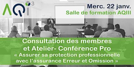 """Consultation des membres et Conférence Pro """"Assurer sa protection professionnelle"""" billets"""