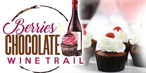 Berries & Chocolate Wine Trail