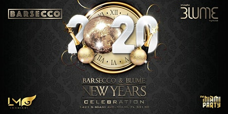 NEW YEARS EVE EVENT AT BARSECCO / BLUME tickets