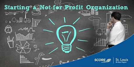 Topic Non-Profit: How to Start a Not-For-Profit Business 03072020 tickets