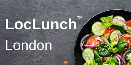 LocLunch London - Thu 17 September @ London Bridge tickets