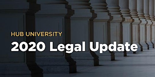 [Orange County] HUB University: 2020 Legal Update