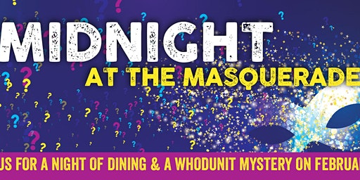 Midnight at the Masquerade - Dinner Theater