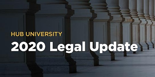 [Westlake Village] HUB University: 2020 Legal Update