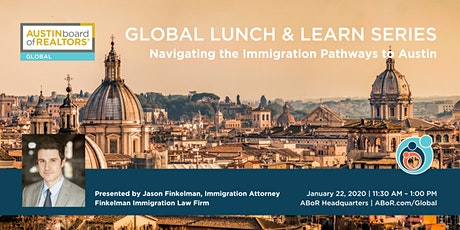Global Lunch & Learn | Navigating the Immigration Pathways to Austin tickets