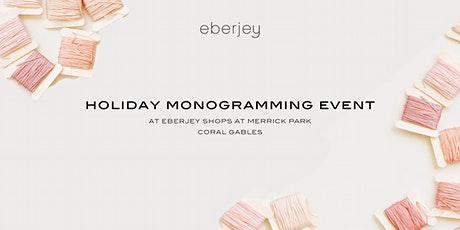 Holiday Monogramming Event tickets