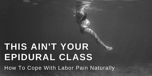 This Ain't Your Epidural Class