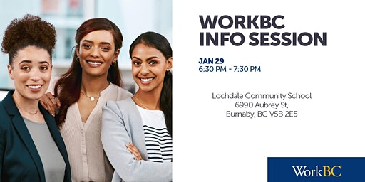 WorkBC Info Session - Lochdale Community School