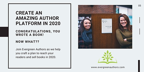 How to Create an Amazing Author Platform in 2020 tickets