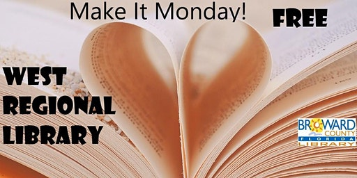 Make it Monday! at the West: Up-Cycling Book Heart & Multimedia Art, Part 1