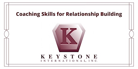 Coaching Skills for Relationship Building tickets