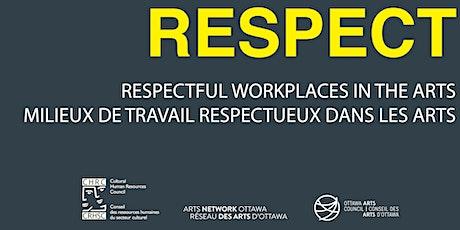 Respectful Workplaces | Milieux de travail respectueux tickets