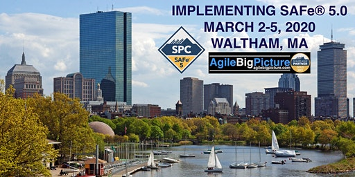 BOSTON AREA - Implementing SAFe® 5.0 with SPC Cert *GUARANTEED TO RUN*