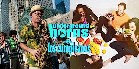 Underground Horns & Los Cumpleanos tickets