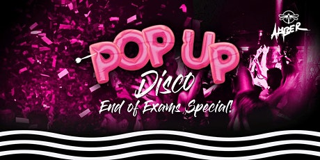 End of Exams Special at Amber: Pop Up Disco tickets