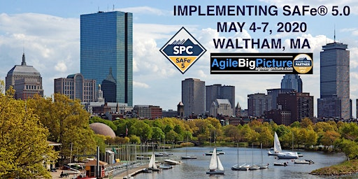 BOSTON AREA - Implementing SAFe® 5.0 with SPC Certification