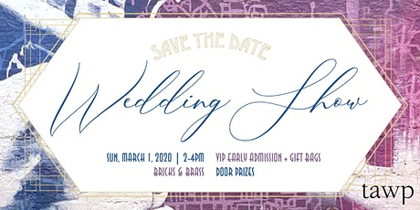 TAWP: The Wedding Show tickets