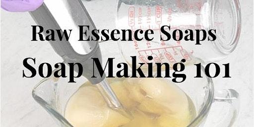 Raw Essence Soap Making 101
