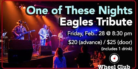 Eagles Tribute - One of These Nights - Friday, Feb. 28th tickets