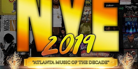NYE Party 2019 #AtlantaMusicofTheDecade tickets