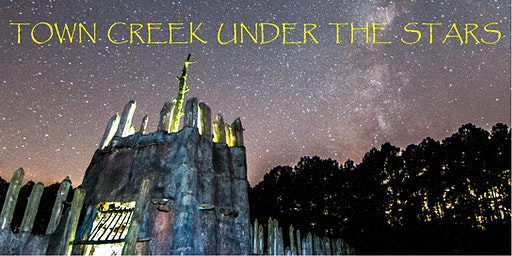 Town Creek Under the Stars:  Follow the Drinking Gourd