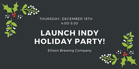 Launch Indy Member Social at Ellison Brewing tickets