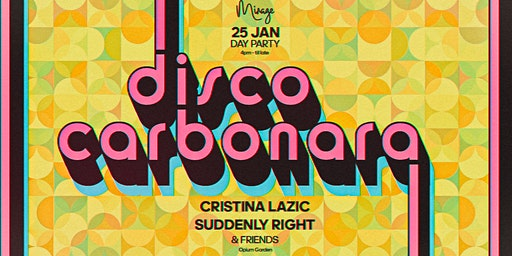 Disco Carbonara at Opium Garden // Day Party