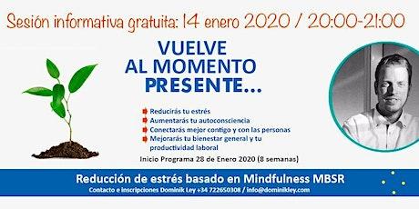 Sesión informativa - Reducción de estrés basado en Mindfulness (MBSR) - según Jon Kabat-Zinn - con Dominik Ley (instructor acreditado) entradas