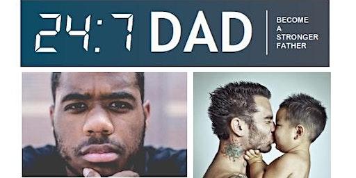 24/7 Dad