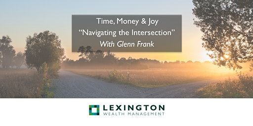 Time, Money & Joy: Navigating the Intersection - Course Part 1