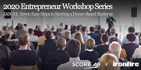 Seven Easy Steps to Starting a Home-Based Business tickets